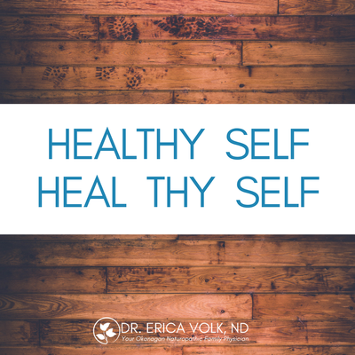 Quote: Healthy self. Heal Thy Self.