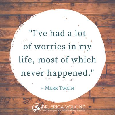 Quote: I've had a lot of worries in my life, most of which never happened. Mark Twain.