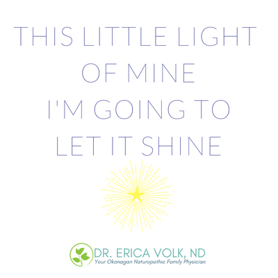 Inspirational quote: This little light of mine, I'm going to let it shine.