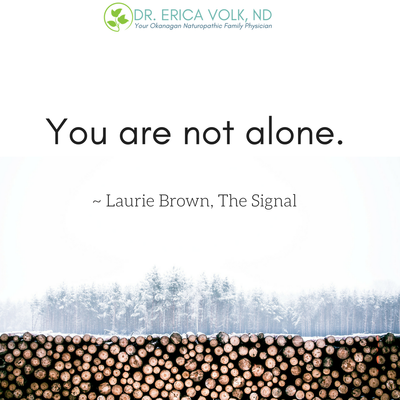 Quote: You are not alone. Laurie Brown, The Signal